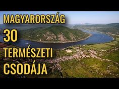 Magyarország 30 természeti csodája - YouTube Arno, Budapest Hungary, Solar, World, Travel, Youtube, Viajes, Destinations, The World