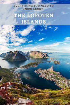 Travel Plan, Travel Advice, Travel Tips, Lofoten, Norway Travel, Arctic Circle, Fishing Villages, Archipelago, Plan Your Trip