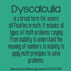 is a broad term for severe in It includes all types of math problems ranging from inability to understand the meaning of to inability to apply math principles to problems. Teaching Strategies, Teaching Math, Types Of Dyslexia, Homeschool Math Curriculum, Homeschooling, 8th Grade Reading, Dysgraphia, Math Books, Math Help