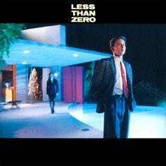 """Less Than Zero"" movie soundtrack, 1987."