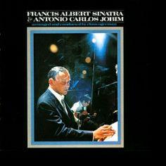 Frank Sinatra & Antonio Carlos Jobim - Francis Albert Sinatra & Antonio Carlos Jobim - 1967