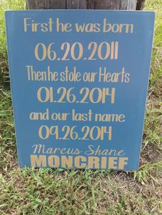 A Custom Stole Our Hearts Sign
