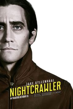 Nightcrawler - great film, great poster.