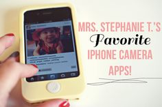 mrs. stephanie t's favorite iphone camera apps.
