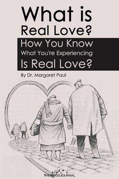 What is Real Love? How You Know What You're Experiencing Is Real Love?