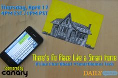 Learn about the future of #SmartHomes and how to make everyday life more #tech-friendly at our live chat on 4/17: ow.ly/vdpe7