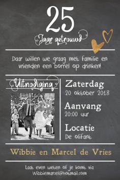 lovz | hippe foto uitnodiging 25 jaar getrouwd 25 Year Anniversary, 25th Wedding Anniversary, Anniversary Parties, Invitation Design, Invitation Cards, Invitations, 40th Birthday, Party Time, Marriage