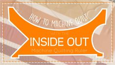 How to Machine Quilt with the Inside Out Machine Quilting Ruler - YouTube Quilting Rulers, Quilting Tips, Quilting Tutorials, Machine Quilting Tutorial, Inside Out, The Creator, Doodles, Quilts, Mini