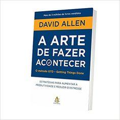 A Arte de Fazer Acontecer - 9788543102818 - Livros na Amazon Brasil