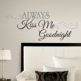 Always Kiss Me Goodnight Quote Wall Art Vinyl Decal Sticker RMK2084SCS | Buy Wall Decals