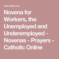 Novena for Workers, the Unemployed and Underemployed - Novenas - Prayers - Catholic Online