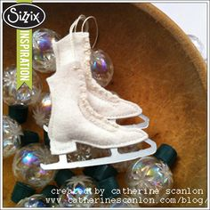 Sizzix Die Cutting Inspiration | Wool Felt Ice Skate Ornaments by Catherine Scanlon