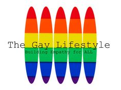 The Gay Lifestyle - Building Empathy for ALL, a documentary focusing on the similarities of people of all sexual orientations, in relationships, single, divorced, or widowed. The goal is to promote empathy for everyone.  This project needs help getting off the ground.  Please visit kickstarter.com to view the creator's ideas and goals.