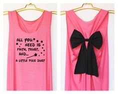 All you need is faith trust and a little pixie dust Premium with Bow : Bride Shirt - Bridesmaid Shirt - Wedding Shirts - Tank Top - Bride
