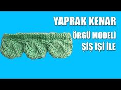 BURGULU BAŞLANGIÇ - Örgü Başlangıç Modeli - YouTube