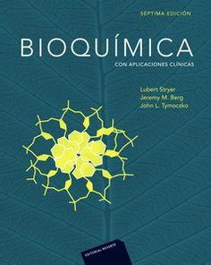 Bioquímica : con aplicaciones clínicas / Lubert Stryer, Jeremy M. Berg, John L. Tymoczko ; con la colaboración de Gregory J. Gatto, Jr. - 7ª ed. - Barcelona [etc.] : Reverté, cop. 2013