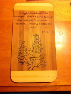 The Grinch Cutting Board! Perfect for Christmas!