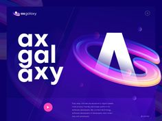 AxGalaxy Logo designed by Zahidul. Connect with them on Dribbble; the global community for designers and creative professionals. New Technology 2020, Technology Posters, Technology Design, Energy Technology, Educational Technology, Technology Hacks, Header Design, Web Design, Logo Branding