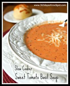 A tasty-sounding Slow Cooker Sweet Tomato Basil Soup from 365 Days of Slow Cooking via Slow Cooker from Scratch.