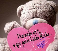 Pensando en ti Just Thinking About You, Good Night Quotes, Love Notes, Love Is Sweet, Holidays And Events, Happy Valentines Day, Winter Hats, Bear, Verse