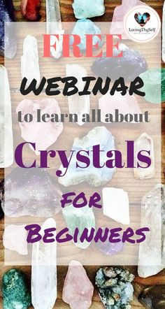 free webinar to learn all about crystals for beginners. crystals for beginners free webinar video. learn all about What crystals are -How crystals work -How to clear & charge your crystals -How to use your crystals properly -What you can manifest and heal in your life using crystals -How I have and currently use crystals to help heal my own life -Chakras and crystals, crystals 101, crystals and their meanings #crystals #chakras #healing #beginners