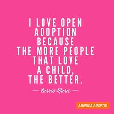 Tell us why you love adoption during Valentine's Day weekend.