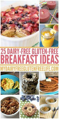 25 Dairy Free Gluten Free Breakfast Ideas from My Dairy Free Gluten Free Life.