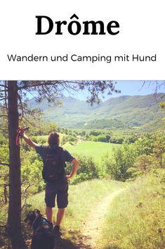 Geheimtipp - Camping und Wandern mit Hund am Fluss Drôme im gleichnamigen Departement im Süden Frankreichs #camping #hund #frankreich #wandernmithund #campingmithund Roadtrip, Bergen, Van Life, Grand Canyon, Camper, Mountains, Nature, Travel, Ursula
