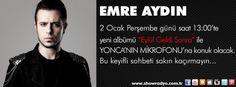 """Emre Aydın son albümü """"Eylül Geldi Sonra"""" ile 2 Ocak Perşembe günü 13:00'te YONCA'NIN MİKROFONU'na konuk olacak."""