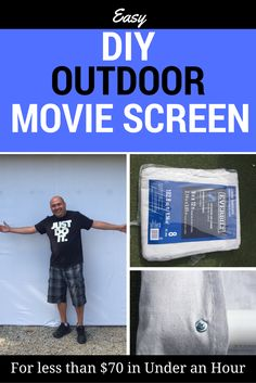 Easy DIY Outdoor Movie Screen in under and hour for less than $70