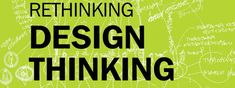 "GK VanPatter, CoFounder of HUMANTIFIC and NextDesign Leadership Network in New York will give a talk on key findings from the soon to be published book ""ReThinking Design Thinking. Understanding The Future That Has Already Arrived"". Design Thinking, Book Publishing, Leadership, Dopp Kit"