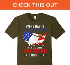 Mens Every Day Is The 4th Of July American Enough Flag T-Shirt 2XL Olive - Holiday and seasonal shirts (*Amazon Partner-Link)