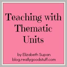 Teaching with Thematic Units