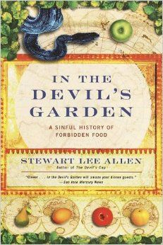 in the devil's garden a history of forbidden food - Google Search
