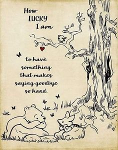 winnie the pooh quotes quot;winnie the pooh - how - quotes Winnie The Pooh Quotes, Winnie The Pooh Friends, Piglet Quotes, Winnie The Pooh Tattoos, How Lucky Am I, Lucky To Have You, Christopher Robin, Youre My Person, Love Mom