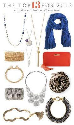 Lucky 13. 2013 is going to be a great year for you. Do you resolve to be sassy, stylish and smart? If you do, then check out Stella & Dot's Top 13 for 2013.