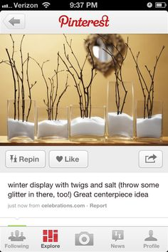 Salt in the bottom! Smart.   Winter centerpiece - epsom salt w/glitter for snow & spray paint twigs silver