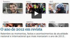 Relembre os momentos, factos e acontecimentos da atualidade nacional e internacional que mais marcaram o ano de 2012.
