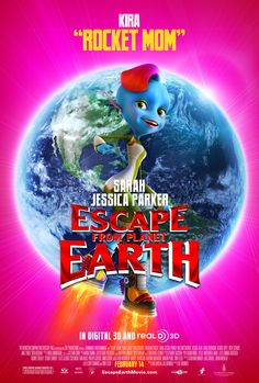 Escape from Planet Earth , starring Brendan Fraser, Sarah Jessica Parker, Jessica Alba, Rob Corddry. Astronaut Scorch Supernova finds himself caught in a trap when he responds to an SOS from a notoriously dangerous alien planet. #Animation #Adventure #Comedy #Family #Sci-Fi