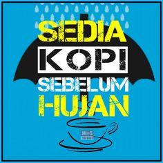 Sedia kopi sebelum hujan