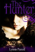 The Hunter (Book 1: The Guardian Series), an ebook by Lynnie Purcell at Smashwords