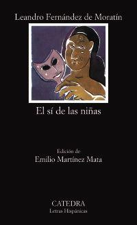 El sí de las niñas by  Leandro Fernández de Moratín. 2/5 stars.