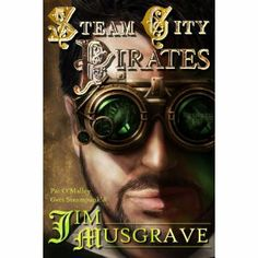 #Book Review of #SteamCityPirates from #ReadersFavorite - https://readersfavorite.com/book-review/13549  Reviewed by Jean Hall for Readers' Favorite  Detective Patrick O'Malley is our hero in this mind-bending fantasy. O'Malley is pitted against steam-engineered pirates who aim to raid cargo ships and destroy lives. O'Malley also looks for love in the arms of the brilliant and fair-haired Becky Charming. Jim Musgrave in Steam City Pirates captures events in late 19th century New York City…