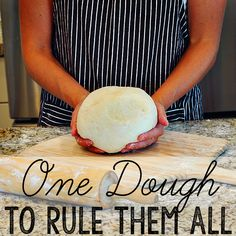 This One Easy Dough makes a bunch of different recipes!