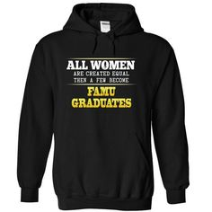 All women are createl equal year a few become FAMU - #lrg hoodies #design shirt. BUY TODAY AND SAVE  => https://www.sunfrog.com/No-Category/All-women-are-createl-equal-year-a-few-become-FAMU-6482-Black-19103340-Hoodie.html?id=60505