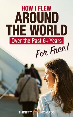 How I Flew Around the World Over the Past 6+ Years For FREE via @thriftynomads