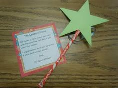 "Desk Fairy! Attach a star to a pixie stick.. this is the desk fairy's ""wand"" -- when the students leave the room, you check each desk... the cleanest desk is awarded the pixie stick and this cute little saying!!"