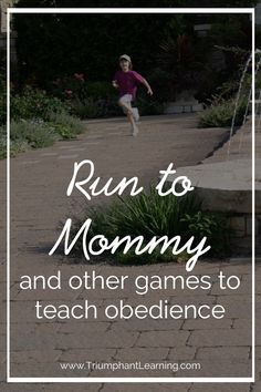 Using games to teach your child to obey makes it fun to learn obedience. Here are four of the games I used to teach my children to obey.