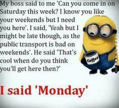 Monday #funny #haha #lol #laughtard #funnypics #minions #monday