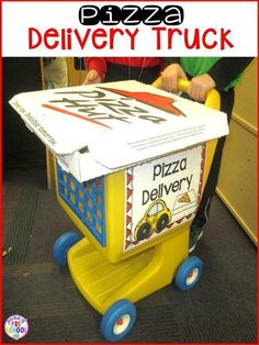 Pizza delivery truck! Pizza Restaurant in the dramatic play center: use a shopping cart for a pizza delivery truck